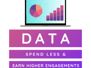 How Data Can Help Marketers Spend Less And Earn Higher Quality Engagements