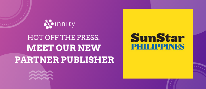 Sunstar Philippines Featured Publisher at Innity Philippines