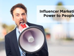 Key Opinion Leaders (KOL) and Influencer Marketing: Power to the people!